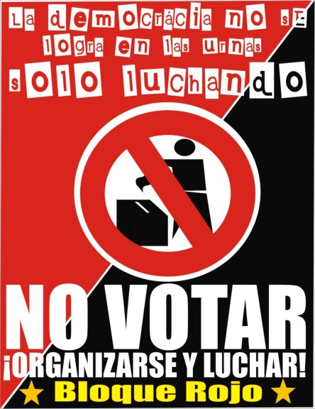 La democracia no se logra en las urnas, sólo luchando.